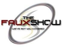 the Faux Show