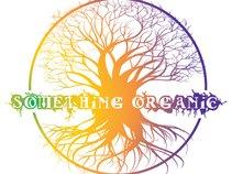 Something Organic
