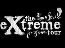 the eXtreme tour