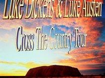 Luke Dickens & Luke Austen - Cross The Country Tour