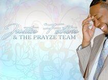 Justin Felton and The PRAYze Team