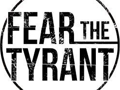 Fear The Tyrant