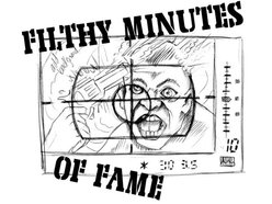 Image for Filthy Minutes of Fame