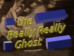 The Really Really Ghost
