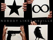 Nobody Likes Neville