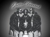 Ghetto Devoted
