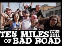 Ten Miles of Bad Road