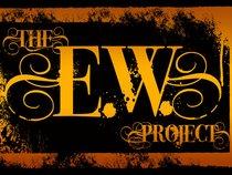 The E.W. Project