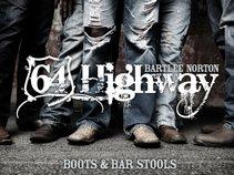 Bartlee Norton & 64 Highway