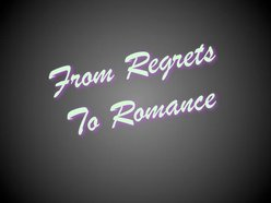 Image for From Regrets To Romance
