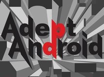 AdeptAndroid
