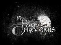 Five Empty Chambers