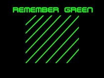 Remember Green
