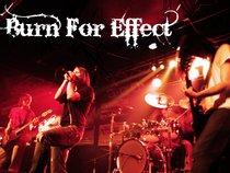 Burn For Effect