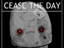 Cease the Day