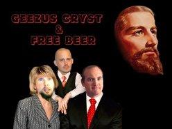 Geezus Cryst & Free Beer