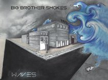 Big Brother Smokes
