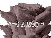 Ghost Lit Kingdom