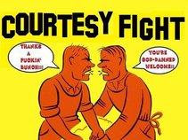 Courtesy Fight