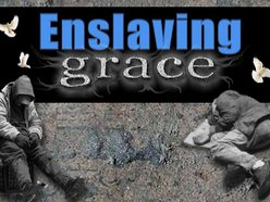 Enslaving Grace