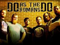 Do As The Romans Do