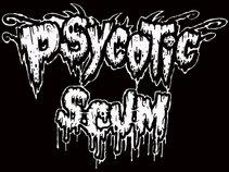 Psycotic Scum