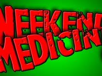 Weekend Medicine