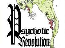 Psychotic Revolution