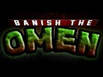 Banish The Omen