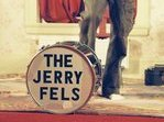 Image for Jerry Fels and The Jerry Fels