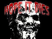 Hope It Dies