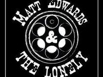 Matt Edwards & The Lonely