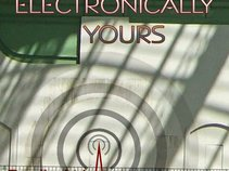 Electronically yours