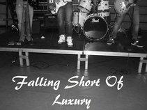 Falling Short Of Luxury