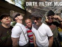 Dirty Filthy Mugs