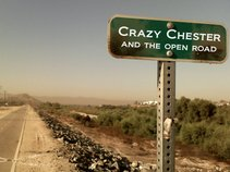 Crazy Chester and The Open Road
