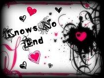 Knows No End