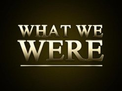 Image for WhatWeWere