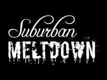 Suburban Meltdown
