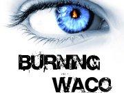 Burning Waco