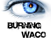 Burning Waco