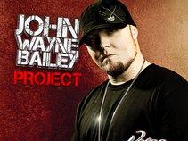 John Wayne Bailey Project