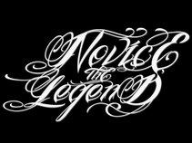 NOVICE, THE LEGEND