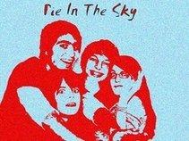 !Pie In The Sky!