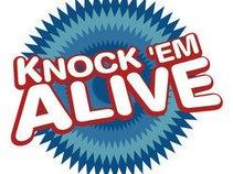 Knock 'Em Alive