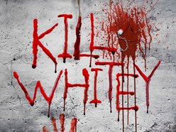 Image for Kill Whitey!