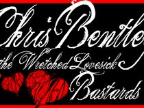 Chris Bentley and The Wretched Lovesick Bastards