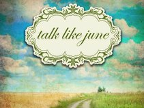 Suzanne Harper and Talk Like June