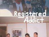 Registered Addict