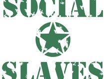 Social Slaves